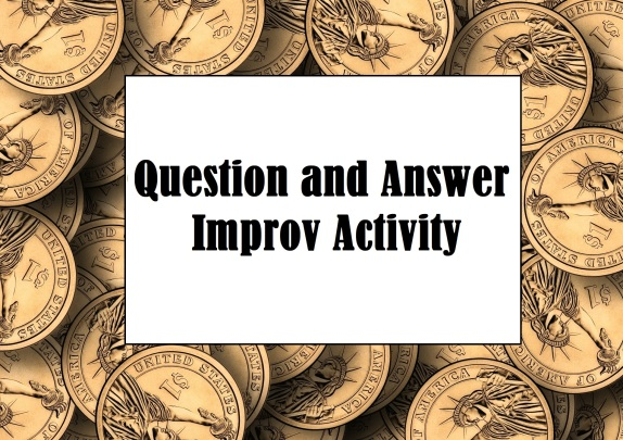 Question and Answer Improv Activity