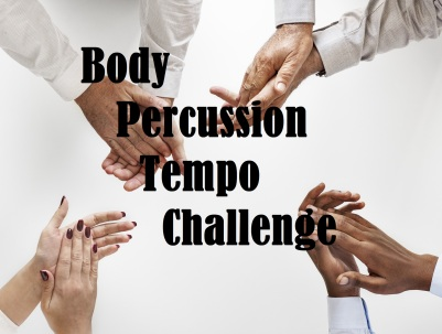 Body Percussion Tempo Challenge