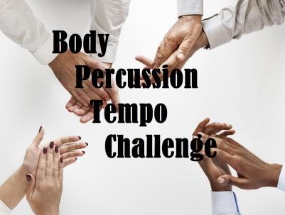 Body Percussion Tempo Challenge