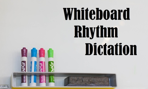 Whiteboard Rhythm Dictation