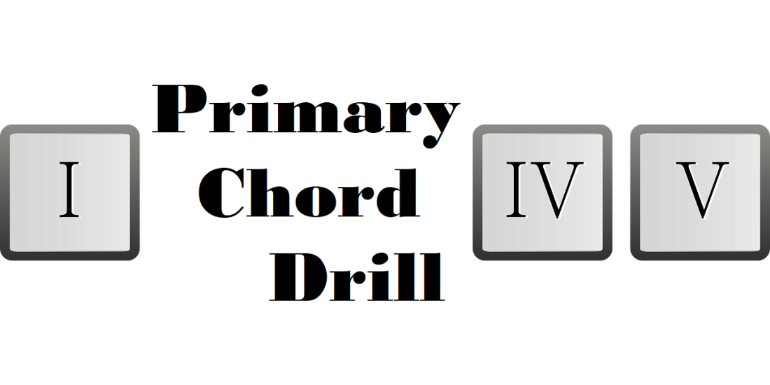 Primary Chord Drill