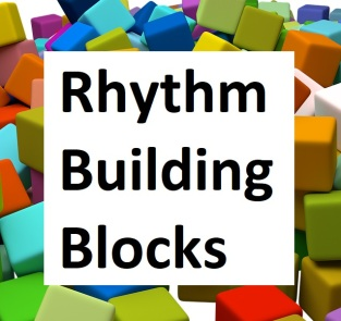 Rhythm Building Blocks